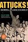 Attucks Oscar Robertson and the Basketball Team That Awakened a City
