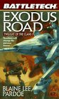Exodus Road: Twilight of the Clans 1 (Battletech, No 33)