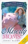 Miserly Moms Living on One Income in a Two-Income Economy