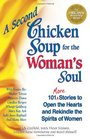 A Second Chicken Soup for the Woman's Soul (Chicken Soup for the Soul)