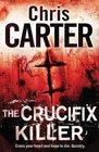 The Crucifix Killer (Robert Hunter, Bk 1)