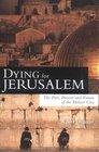 Dying for Jerusalem