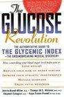 The Glucose Revolution an Authoriative Guide to the Glycemic Index