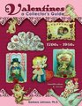 Valentines A Collector's Guide 1700s - 1950s