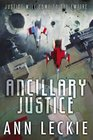 Ancillary Justice (Imperial Radch, Bk 1)