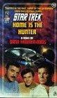 Home is the Hunter (Star Trek, No 52)
