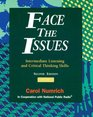 Face the Issues: Intermediate Listening and Critical Thinking Skills (Issues)
