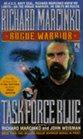 Task Force Blue (Rogue Warrior, Bk 4)