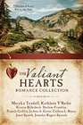 The Valiant Hearts Romance Collection 9 Stories of Love Put to the Test