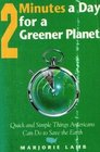 2 Minutes a Day for a greener planet