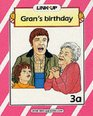 Link-up - Level 3 Gran's Birthday / The Runaway Van / Silly Children Build-up Books 3a-3c