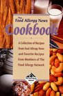 The Food Allergy News Cookbook : A Collection of Recipes from Food Allergy News and Members of the Food Allergy Network