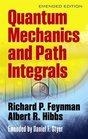 Quantum Mechanics and Path Integrals Emended Edition
