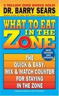 What to Eat in the Zone The Quick  Easy Mix  Match Counter for Staying in the Zone