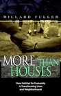 More Than Houses
