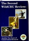 The Second WildCRU Review Another Ten Years of Conservation Research