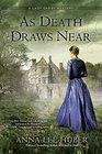 As Death Draws Near (Lady Darby, Bk 5)