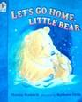Let's Go Home Little Bear