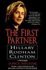 The First Partner  Hillary Rodham Clinton