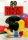 50 Nifty Magic Tricks
