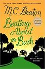 Beating About the Bush (Agatha Raisin, Bk 30)