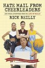 Sports Illustrated Hate Mail from Cheerleaders and Other Adventures from the Life of Rick Reilly