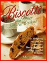 Biscotti: ... And Other Low-Fat Cookies