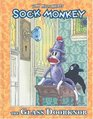 Sock Monkey: The Glass Doorknob