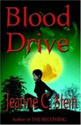 Blood Drive (Anna Strong Chronicles, Bk 2)
