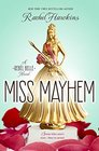 Miss Mayhem A Rebel Belle Novel