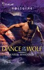 Dance of the Wolf (Pack, Bk 8) (Silhouette Nocturne, No 45)