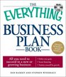 The Everything Business Plan Book with CD All you need to succeed in a new or growing business