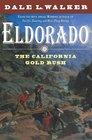 Eldorado The California Gold Rush