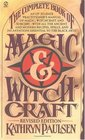 The Complete Book of Magic And Witchcraft : Revised Edition