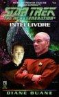 Intellivore (Star Trek: Next Generation,  Bk 45)