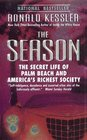 The Season The Secret Life of Palm Beach and America's Richest Society