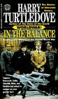 In the Balance (Worldwar, Bk 1)