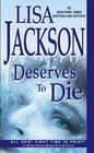 Deserves To Die (Selena Alvarez/Regan Pescoli, Bk 6)
