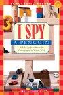 I Spy a Penguin (Scholastic Reader, Level 1)