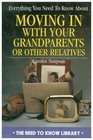 Everything You Need to Know About Moving in with a Grandparent or Other Relative