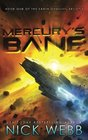 Mercury's Bane Book One of the Earth Dawning Series