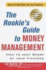 Princeton Review Rookie's Guide to Money Management  Surviving Your First Years of Financial Independence