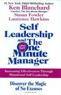 Self Leadership and the One Minute Manager Increasing Effectiveness Through Situational Self Leadership