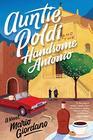 Auntie Poldi and the Handsome Antonio (An Auntie Poldi Adventure)