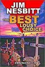 The Best Lousy Choice: An Ed Earl Burch Novel (Ed Earl Burch Crime Thrillers)