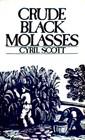 Crude Black Molasses The Natural Wonder-Food