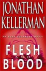 Flesh and Blood (Alex Delaware, Bk 15)