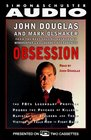 Obsession  The Fbi's Legendary Profiler Probes the Psyches of Killers Rapists and Stalkers and Their Victims and Tells How to Fight Back