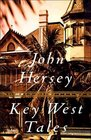Key West Tales  Stories