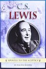 CS Lewis Apostle to the Sceptics
